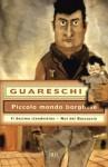 Piccolo mondo borghese - Il decimo clandestino - Noi del Boscaccio: Le opere di Giovannino Guareschi #17 (Superbur) - Giovannino Guareschi