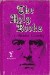The Holy Books - Aleister Crowley