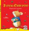 Tupcio Chrupcio. Kapryśna myszka - Eliza Piotrowska