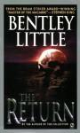 The Return (Hc/Dj) - Bentley Little
