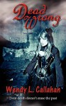 Dead Wrong - Wendy L. Callahan, Sally Odgers