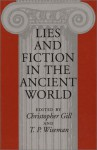 Lies and Fiction in the Ancient World - Christopher Gill