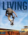 Living as a Young Man of God: An 8-Week Curriculum for Middle School Guys, for Ages 11-14 - Ken Rawson