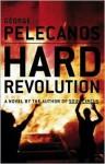 Hard Revolution (Derek Strange & Terry Quinn Series #4) - George Pelecanos