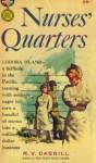 Nurses' Quarters - R.V. Cassill