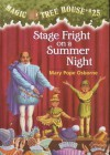 Stage Fright on a Summer Night (Magic Tree House Series #25) - Mary Pope Osborne, Sal Murdocca
