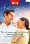 Julia Ärzte zum Verlieben Band 57 (German Edition) - Caroline Anderson, Joanna Neil, Emily Forbes