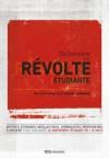 Dictionnaire de la révolte étudiante : du carré rouge au printemps érable - Collectif, Mariève Isabel, Laurence-Aurelie Théroux-Marcotte
