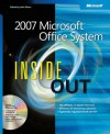 2007 Microsoft® Office System Inside Out - Microsoft Corporation, Microsoft Corporation