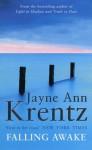 Falling Awake (Trade Paperback) - Jayne Ann Krentz