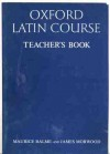 Oxford Latin Course: Teacher's Book - Maurice Balme, James Morwood