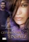 Gefährlicher Einsatz (TURT/LE #1) - Michelle Raven