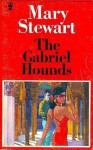 The Gabriel Hounds - Mary Stewart