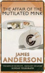 The Affair of the Mutilated Mink (Burford Family Mysteries, #2) - James Anderson