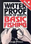 Geoff Wilson's Waterproof Book of Knots - Geoff Wilson
