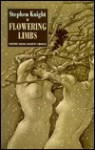 Flowering Limbs - Stephen Knight