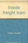 Inside freight train - Donald Crews