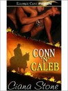 Conn 'n' Caleb - Ciana Stone