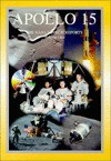 Apollo 15: The NASA Mission Reports Vol 1: Apogee Books Space Series 18 - Robert Godwin