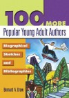 100 More Popular Young Adult Authors: Biographical Sketches and Bibliographies - Bernard A. Drew