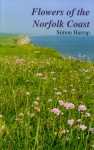 Flowers Of The Norfolk Coast - Simon Harrap