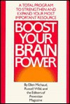 Boost Your Brain Power: A Total Program to Sharpen Your Thinking and Age-Proof Your Mind - Russell Wild, Prevention Magazine