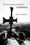 The Invention of Dante's Commedia - John G. Demaray