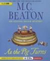 As the Pig Turns - M.C. Beaton, Penelope Keith
