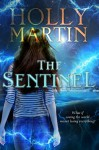 The Sentinel - Holly Martin