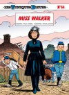 Miss Walker (Les Tuniques Bleues, #54) - Raoul Cauvin, Willy Lambil