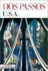 U.S.A.: 42e Parallèle/L'An premier du siècle/La Grosse galette - John Dos Passos