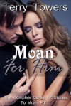 Moan for Him (Moan for Uncle, #1-6) - Terry Towers