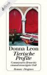 Tierische Profite: Commissario Brunettis einundzwanzigster Fall (German Edition) - Donna Leon, Werner Schmitz