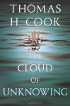 The Cloud of Unknowing - Thomas H. Cook, Otto Penzler