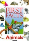 Animals (First facts) - Michael Chinery