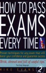 How to Pass Exams Every Time - Mike Evans