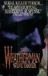 The Weatherman - Steve Thayer