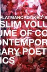 Flatmancrooked's Slim Volume of Contemporary Poetics 1 - Joshua Neely, Mary Karr