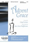 Advent Grace - Lloyd Larson, Jean Anne Shafferman