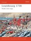 Louisbourg 1758: Wolfe's First Siege - René Chartrand
