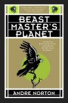 Beast Master's Planet - Andre Norton
