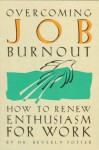 Overcoming Job Burnout - Beverly Potter