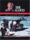 Side Glances, Volume 3: 1998-2002 (General) - Peter Egan