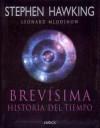 Brevísima historia del tiempo - Stephen Hawking, Leonard Mlodinow