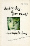 Darker Days Than Usual - Suzannah Dunn