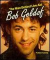 Bob Geldof, The Man Behind Live Aid - Nathan Aaseng