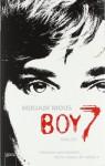Boy 7: Vertraue niemandem. Nicht einmal dir selbst. - Mirjam Mous, Verena Kiefer