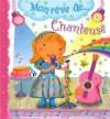 Mon rêve de... chanteuse - Nathalie Bélineau, Chiara Bordoni, Émilie Beaumont
