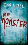 Mr. Monster  - Dan Wells, Jürgen Langowski