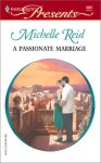 A Passionate Marriage (Modern Romance, #249) - Michelle Reid
